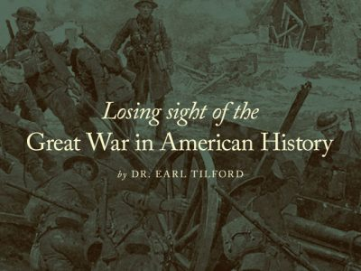 Losing sight of the Great War in American History
