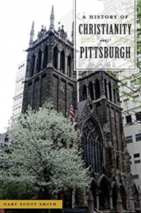 , V&V Q&A: A History of Christianity in Pittsburgh