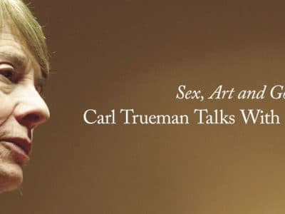 Sex, Art and God: Carl Trueman Talks With Camille Paglia