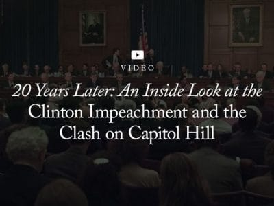 20 Years Later: An Inside Look at the Clinton Impeachment and the Clash on Capitol Hill
