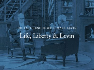 Dr. Paul Kengor with Mark Levin – Life, Liberty & Levin