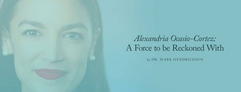, Alexandria Ocasio-Cortez: A Force to be Reckoned With
