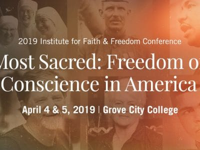 Most Sacred: Freedom of Conscience in America