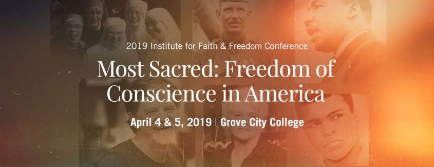 , Most Sacred: Freedom of Conscience in America