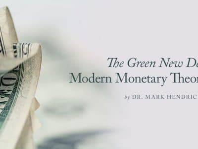 The Green New Deal Plus Modern Monetary Theory = Socialism