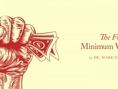 , The Minimum Wage: Keeping Prosperity Around the Corner