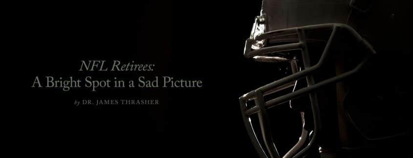 , NFL Retirees: A Bright Spot in a Sad Picture