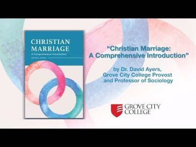 Christian Marriage: What is it and Why is it Important