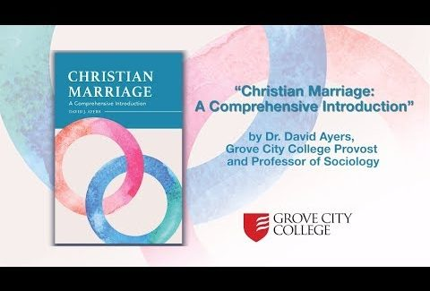, Christian Marriage: What is it and Why is it Important