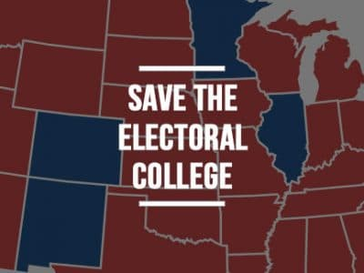 "Save the Electoral College: The Founders Warned of an ""Overbearing Majority"""