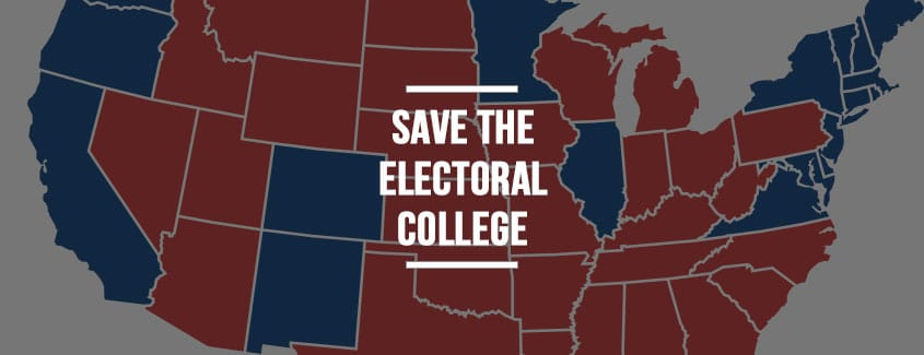 ", Save the Electoral College: The Founders Warned of an ""Overbearing Majority"""